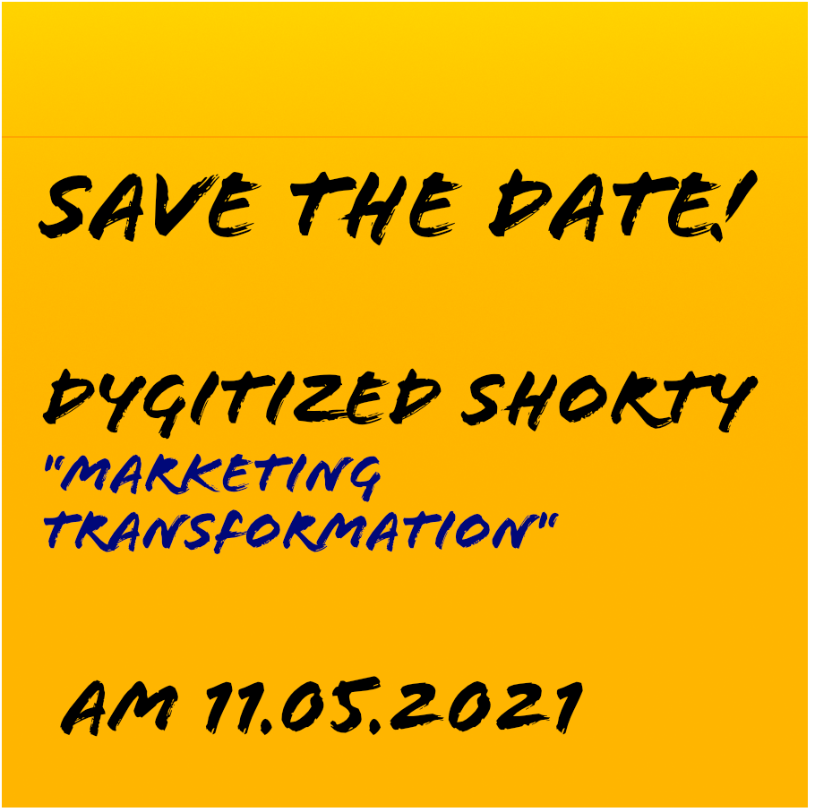 DYGITIZED SHORTIES - Marketing Transformation